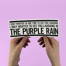 "Prince Bumper Sticker! ""Purple Rain"" lyric, the artist formally known as, laptop"