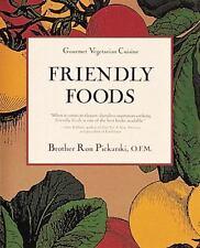 Friendly Foods (Gourmet Vegetarian Cuisine) by Picarski, Ron, Good Book