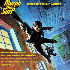 PHILLIP LAMBRO - MURPH THE SURF [MUSIC FROM THE MOTION PICTURE] (NEW CD)