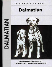 Dalmatian A Comprehensive Guide to Owning & Caring for Your Dog Frances Camp New