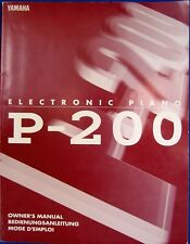 Yamaha P-200 Digital Piano Keyboard Original Owner's Operating Manual Book