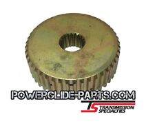 TSI Powerglide Transmission Steel Strengthened High Gear Clutch Hub Direct Drive