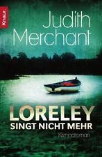 Loreley singt nicht mehr von Judith Merchant (2012, Taschenbuch), UNGELESEN