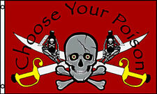 3x5 Jolly Roger Pirate Choose Your Poison Red Flag 3'x5' Banner Brass Grommets