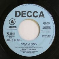 Rock Promo 45 Jimmy Damon - Only A Fool / On My Own On Decca