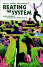 Beating the System : Using Creativity to... by Russell L. Ackoff, Sheldon Rovin