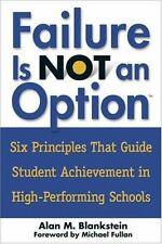 Failure Is Not an Option : Six Principles That Guide Student Achievement in High