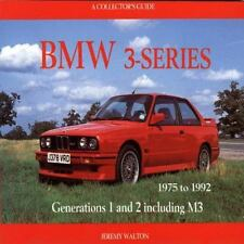 BMW 3-Series: 1975-1992 (1975 to 1992 - A Collector's Guide), Walton, Jeremy