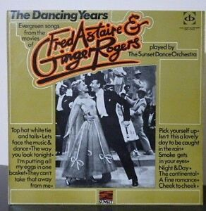 The Dancing Years - Fred Astaire & Ginger Rogers - Oz 1st Press - EX/EX Vinyl LP