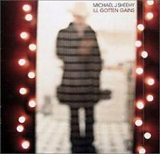 Michael J. Sheehy-Ill Gotten Gains CD Import  Very Good