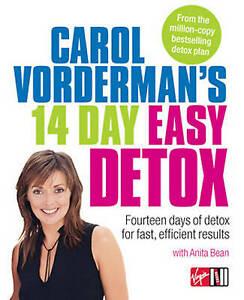 CAROL VORDERMAN'S 14 DAY EASY DETOX : 14 days of detox fo fast efficient results
