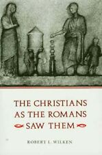 Roman View of Ancient Christians Pliny Julian the Apostate Paul Clement Ignatius