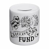 Tattoo Fund Novelty Ceramic Money Box