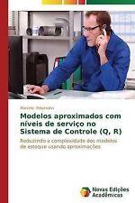 Modelos aproximados com níveis de serviço no Sistema de Controle (Q, R): Reduzin