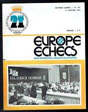 Europe Échecs - Revue Internationale Mensuelle du Jeu d'Echecs - Année 1974