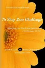 16 Day Love Challenge : Matching Our Words and Actions with 1 Corinthians 13...