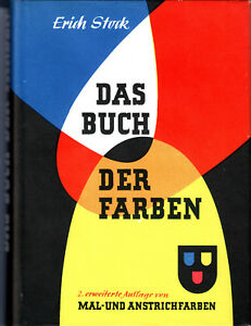 Stock, Erich, Das Buch der Farben, 2.Aufl., Mal- und Anstrichfarben, gebraucht