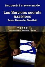 Les services secrets israéliens*AMAN*MOSSAD*SHIN BETH**2017**E.Denécé & D.Elkaïm