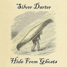 Silver Darter - Hide From Ghosts - CD Album