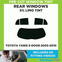 Pre Cut Window Tint - Toyota Yaris 5-door Hatchback 2005-2010 - 5% Limo Rear