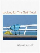 Looking for The Gulf Motel (Pitt Poetry Series) Blanco, Richard Paperback