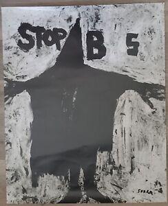 Richard Serra. Stop B S. Poster, 2004