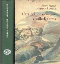 L'ETA' DEL RINASCIMENTO E DELLA RIFORMA HAUSER RENAUDET 1957 EINAUDI+COF.(ZA341)