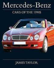 Mercedes-Benz Cars of the 1990s (Crowood Autoclassics), Taylor, James, New Book