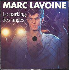 MARC LAVOINE LE PARKING DES ANGES 45T SP 1985 PHILIPS 884.534 SERVICE DE PRESSE