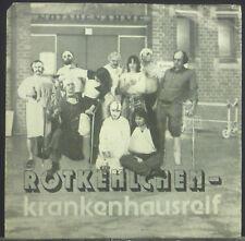 """7"""" ROTKEHLCHEN - krankenhausreif"""
