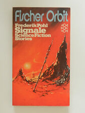 Frederik Pohl Signale Science Fiction Stories Fischer Orbit