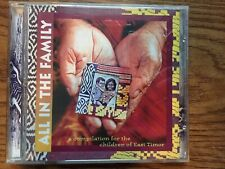 All In The Family A Compilation For The Children Of East Timor CD Rare Tested