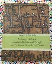 Yale Language: Anthology of Arabic Literature, Culture, and Thought from...