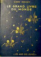 ALBERT MERGLEN le grand livre du monde 1948 illustré++