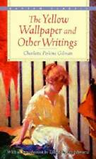 The Yellow Wallpaper and Other Writings (Bantam Classics) - Paperback - Good