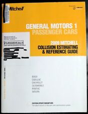 December 2009 Mitchell Collision Estimating and Reference Guide General Motors..