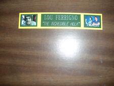 LOU FERRIGNO (HULK) NAMEPLATE FOR SIGNED PHOTO/MEMORABILIA DISPLAY