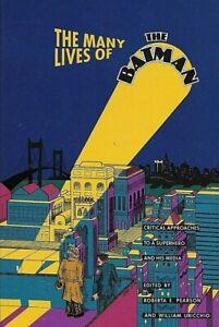 The Many Lives of the Batman TPB/Roberta Pearson/William Uricchio/1991