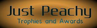 JustPeachyTrophies&Awards