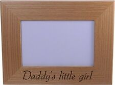 Daddy's Little Girl - Wood Picture Frame Holds 4x6 Inch Photo - Great Gift for F