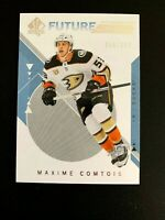 2018-19 SP Authentic #201 Maxime Comtois FW RC/999