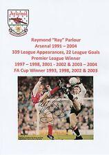 Ray Parlour Arsenal 1991-2004 originale firmato a mano Rivista di taglio