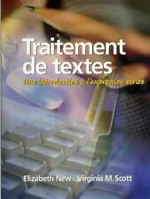 Traitement de Textes : Une Introduction a l'Expression Écrite by Elizabeth...
