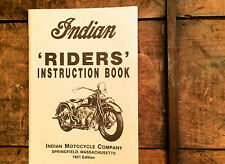 INDIAN OWNERS MANUAL RIDERS INSTRUCTIONS BOOK 1951 Re-Print Chief Scout