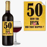 Funny 50th Birthday 50 Today Wine Bottle Label Rude Gift For Men Women #1054