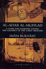 Al-Adab Al-Mufrad By Imam Bukhari Islamic Muslim Hadith Book Best Gift Ideas