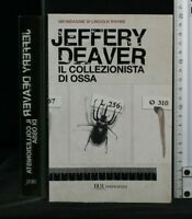 IL COLLEZIONISTA DI OSSA. Jeffery Deaver. Rizzoli.