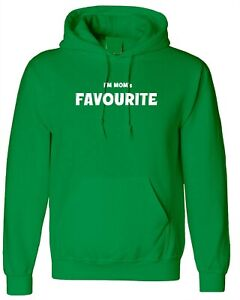 I'm Mom's Favourite Funny Hoodie Hoody Hood Xmas Gift for Mother Son Daughter