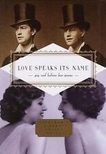 Everyman's Library Pocket Poets: Love Speaks Its Name : Gay and Lesbian Love Poe