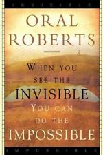 When You See the Invisible, You Can Do the Impossible (Paperback or Softback)